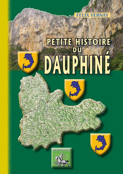 PETITE HISTOIRE DU DAUPHINE