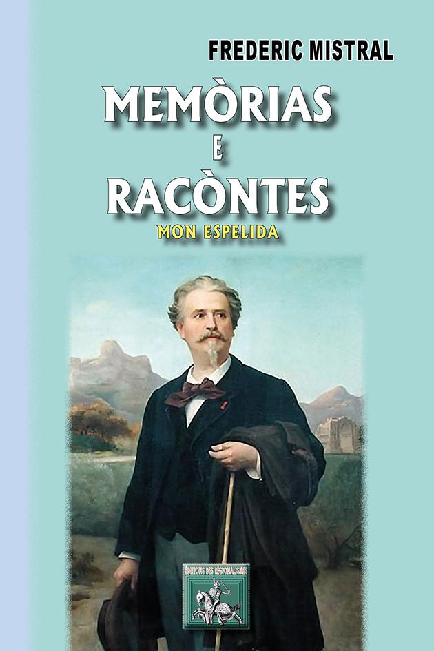 MEMORIAS E RACONTES (MON ESPELIDA)