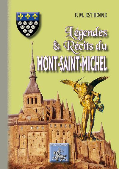LEGENDES & RECITS DU MONT-SAINT-MICHEL