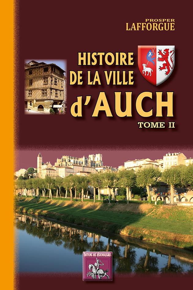 HISTOIRE DE LA VILLE D'AUCH (TOME 2)