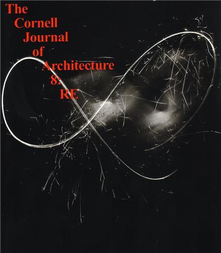 THE CORNELL JOURNAL OF ARCHITECTURE 8 /ANGLAIS