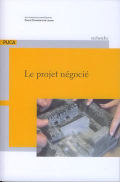 LE PROJET NEGOCIE (PUCA - RECHERCHE N. 206)