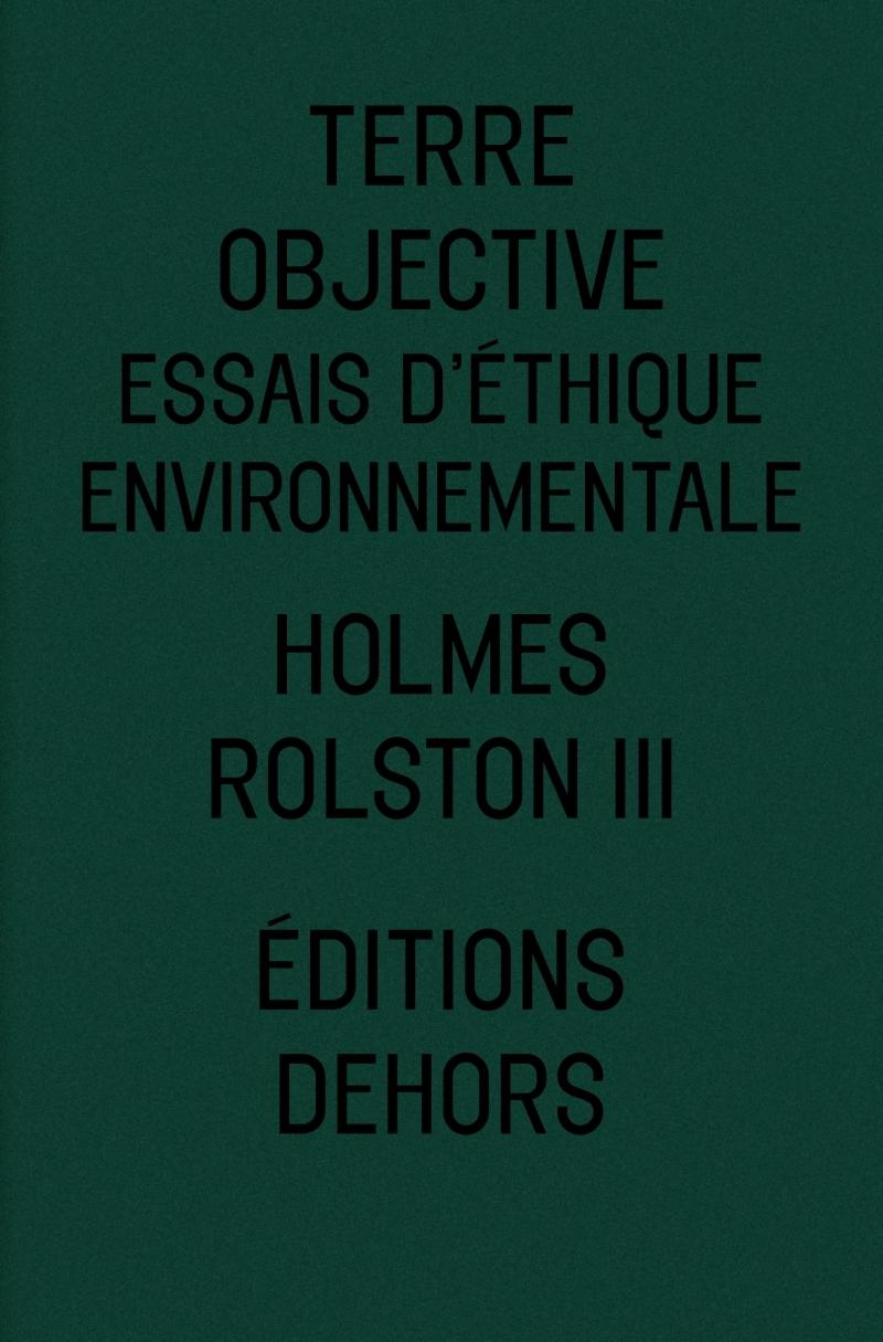 TERRE OBJECTIVE - ESSAIS D'ETHIQUE ENVIRONNEMENTALE