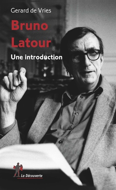 BRUNO LATOUR - UNE INTRODUCTION