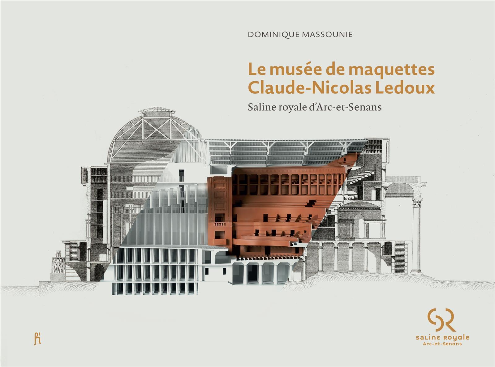 LE MUSEE DE MAQUETTES CLAUDE-NICOLAS LEDOUX /FRANCAIS
