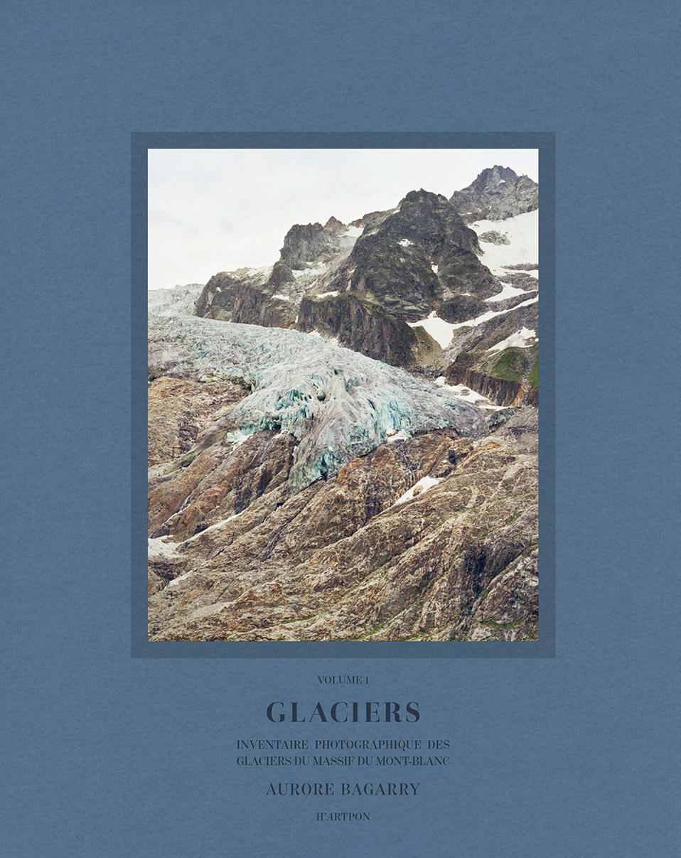 AURORE BAGARRY GLACIERS VOL 1 (EDITION AUGMENTEE) /FRANCAIS