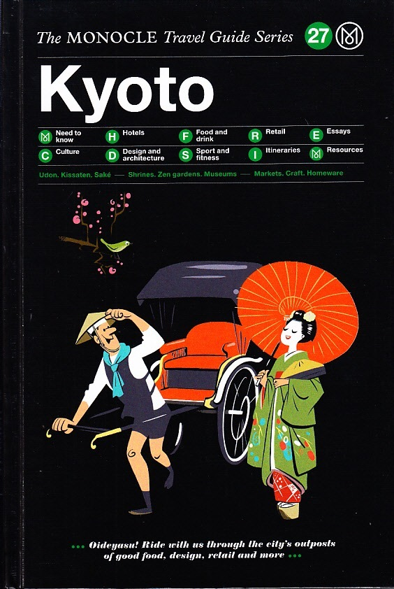 MONOCLE TRAVEL GUIDE KYOTO /ANGLAIS