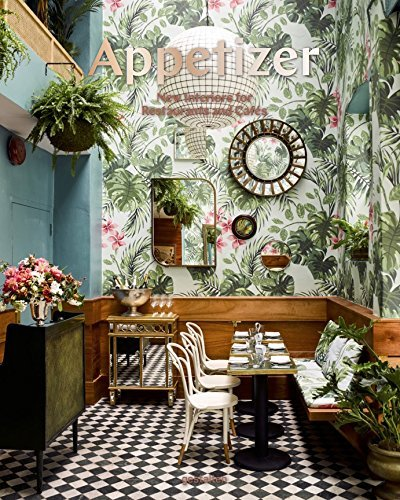 APPETIZER NEW INTERIORS FOR RESTAURANTS AND CAFES /ANGLAIS