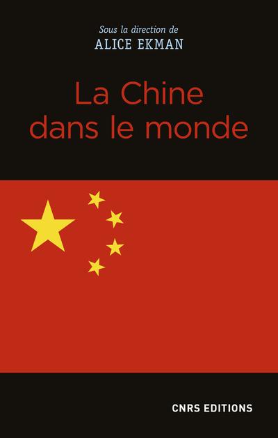 LA CHINE DANS LE MONDE