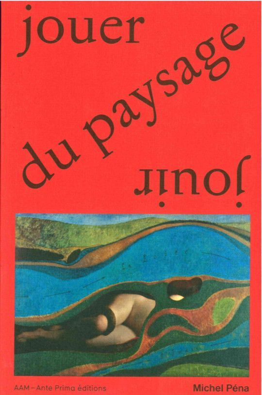JOUER DU PAYSAGE