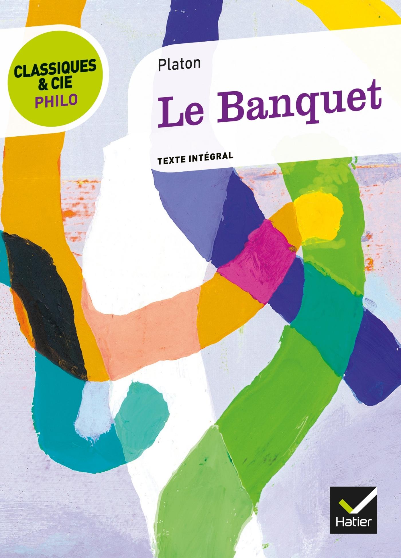 LE BANQUET - CLASSIQUES & CIE PHILO