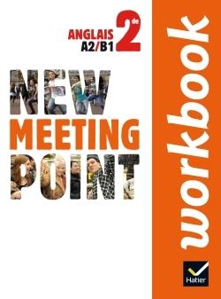 NEW MEETING POINT ANGLAIS 2DE ED. 2014 - WORKBOOK