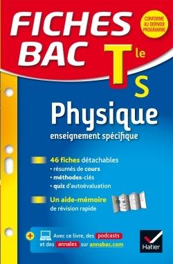 FICHES BAC PHYSIQUE TLE S (ENSEIGNEMENT SPECIFIQUE)
