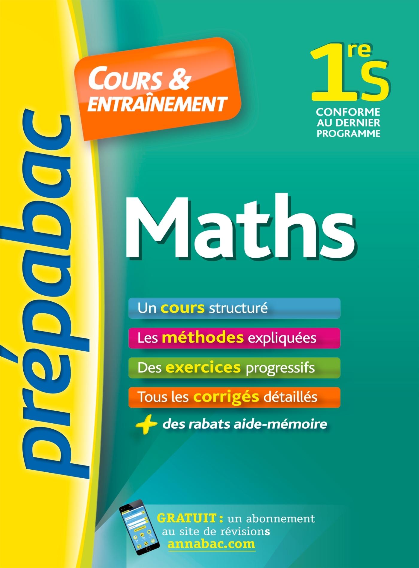 MATHS 1RE S - PREPABAC COURS & ENTRAINEMENT