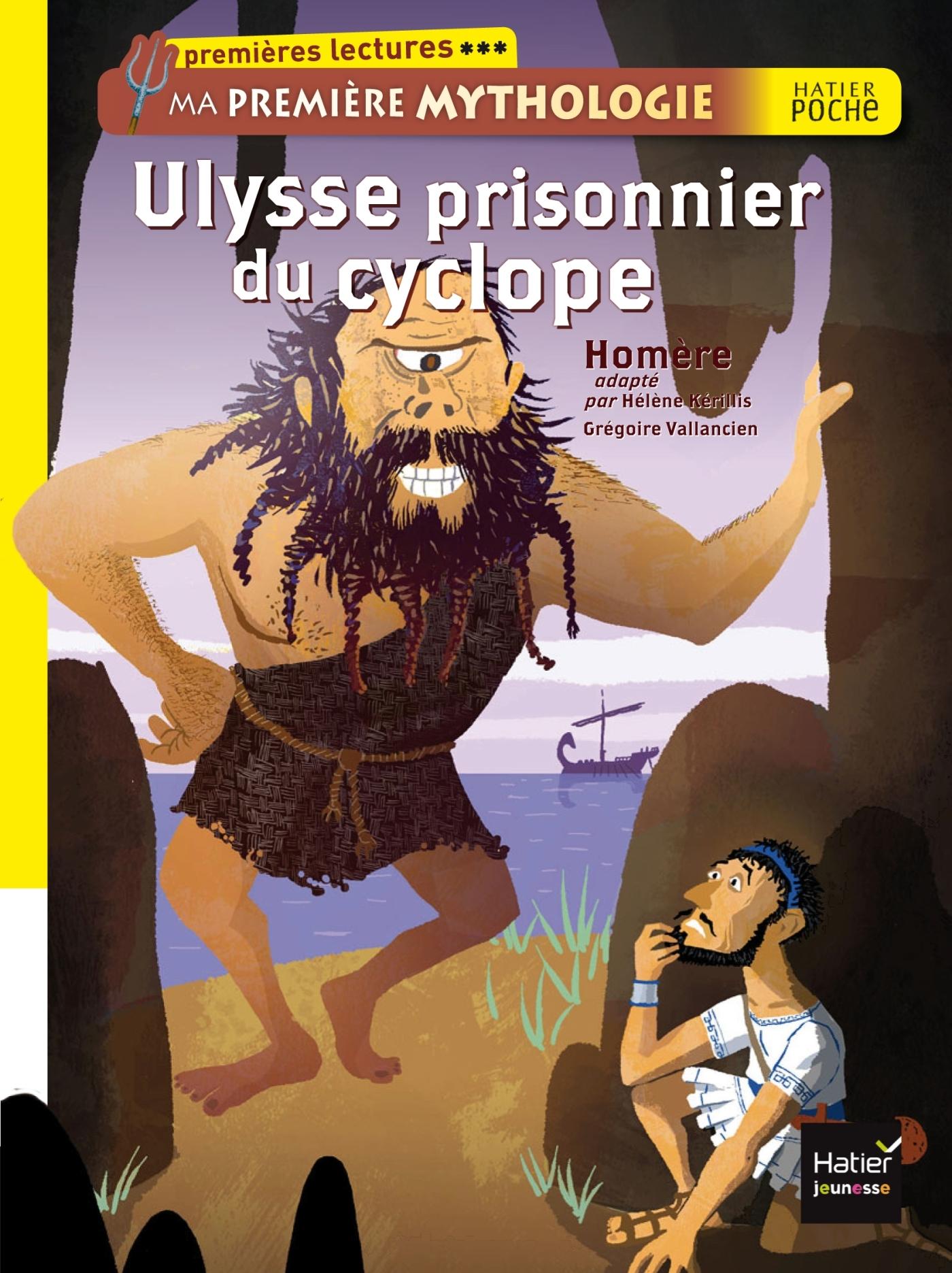 ULYSSE PRISONNIER DU CYCLOPE. MA PREMIERE MYTHOLOGIE