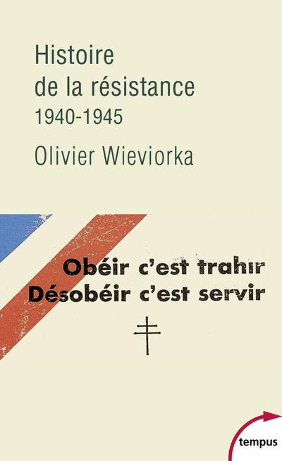 HISTOIRE DE LA RESISTANCE 1940-1945