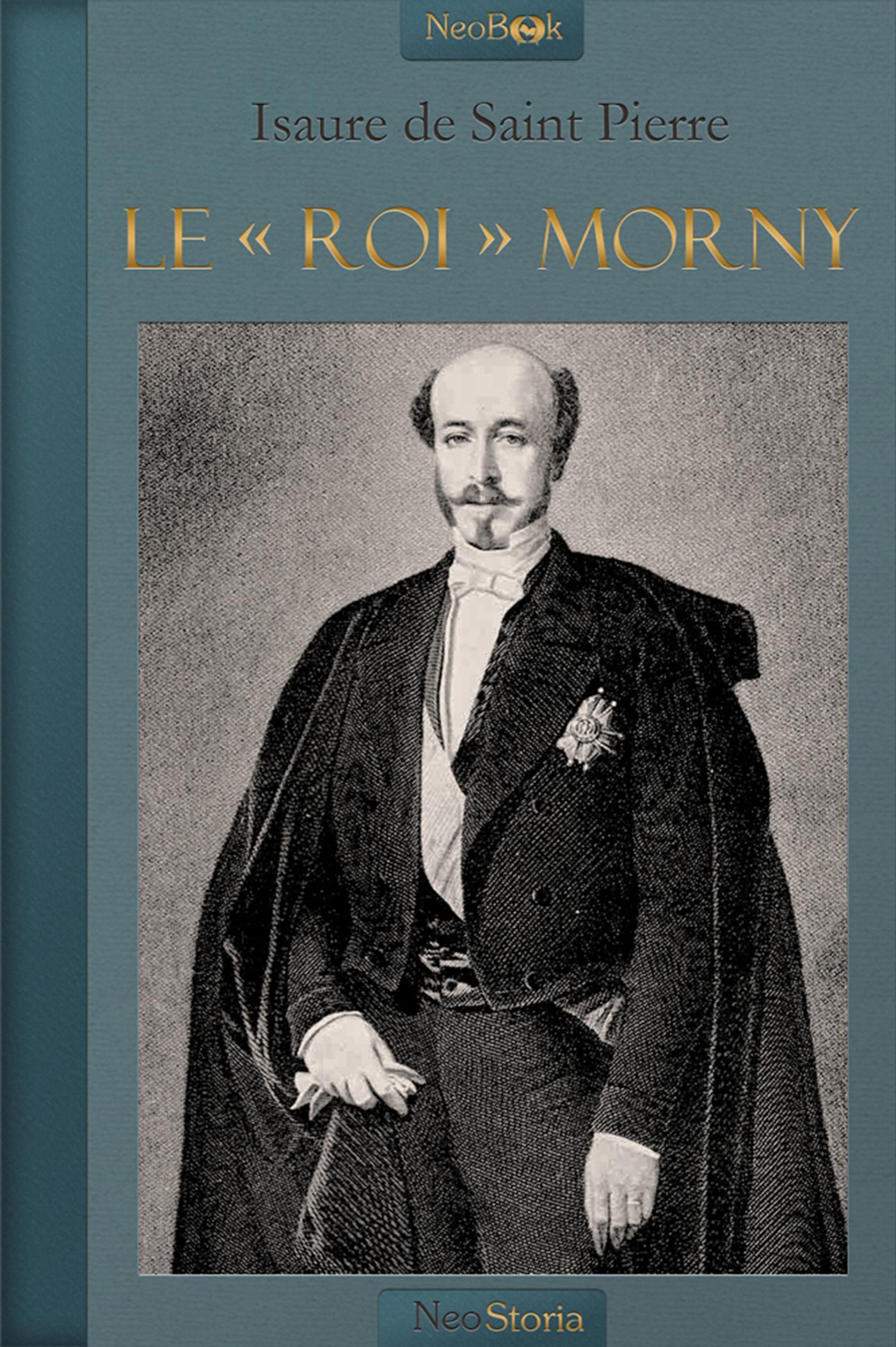 Le « Roi » Morny