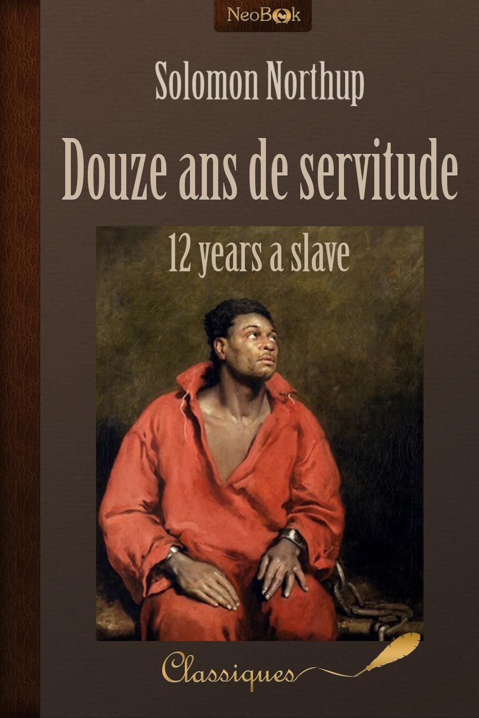 Douze ans de servitude, 12 YEARS A SLAVE