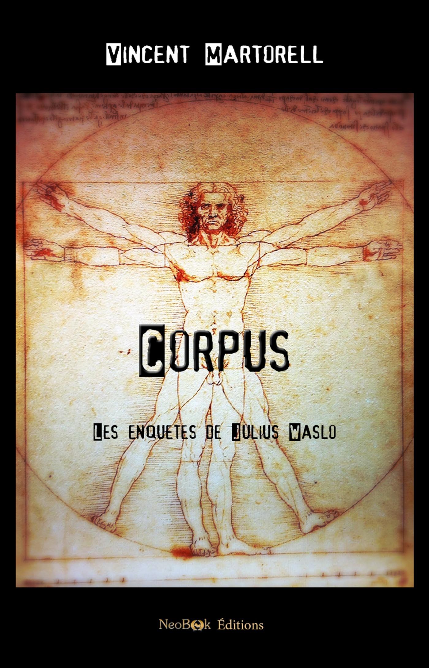 Corpus, LES ENQUÊTES DE JULIUS WASLO
