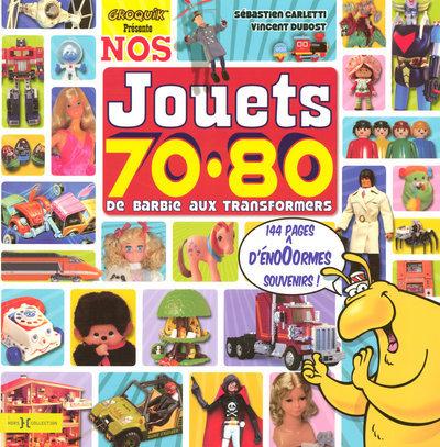 NOS JOUETS 70-80 DE BARBIE AUX TRANSFORMERS