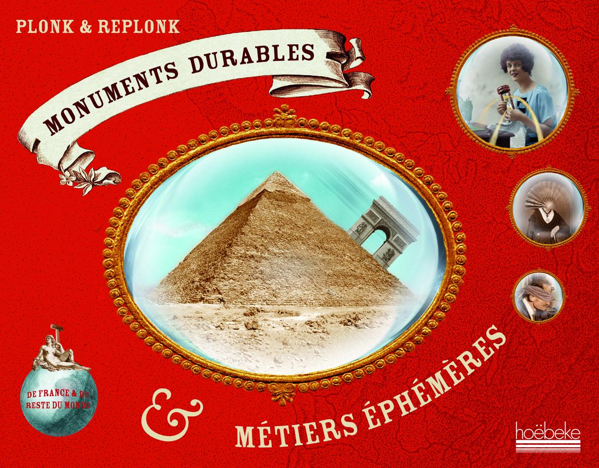 MONUMENTS DURABLES & METIERS EPHEMERES DE FRANCE & DU RESTE DU MONDE