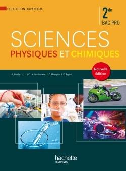 SCIENCES PHYSIQUES ET CHIMIQUES 2DE BAC PRO - LIVRE ELEVE - ED. 2014
