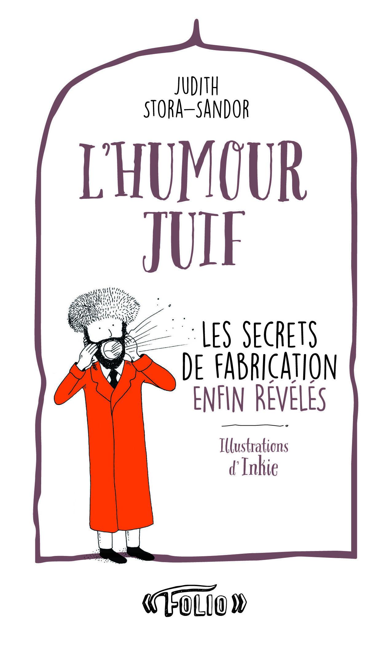 L'HUMOUR JUIF LES SECRETS DE FABRICATION ENFIN REVELES