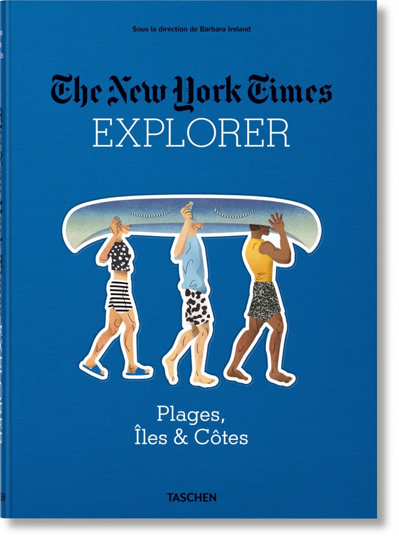 NYT EXPLORER. PLAGES, ILES & COTES - JU