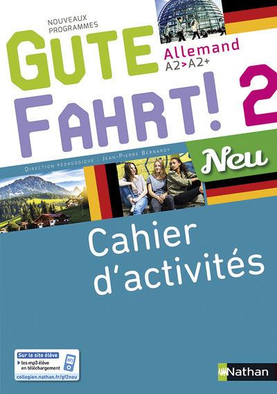 GUTE FAHRT ! NEU 2 2017 - CAHIER D'ACTIVITES