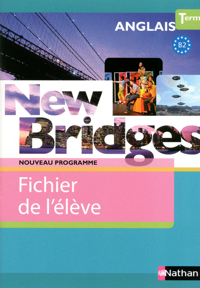 NEW BRIDGES TERM B2 FICH ELEVE