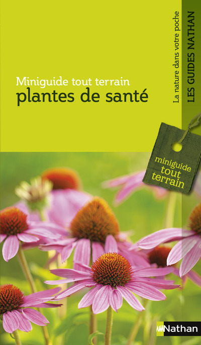 PLANTES DE SANTE - MINIGUIDE TOUT TERRAIN