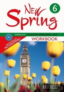 NEW SPRING 6E LV1 - ANGLAIS - WORKBOOK - EDITION 2006