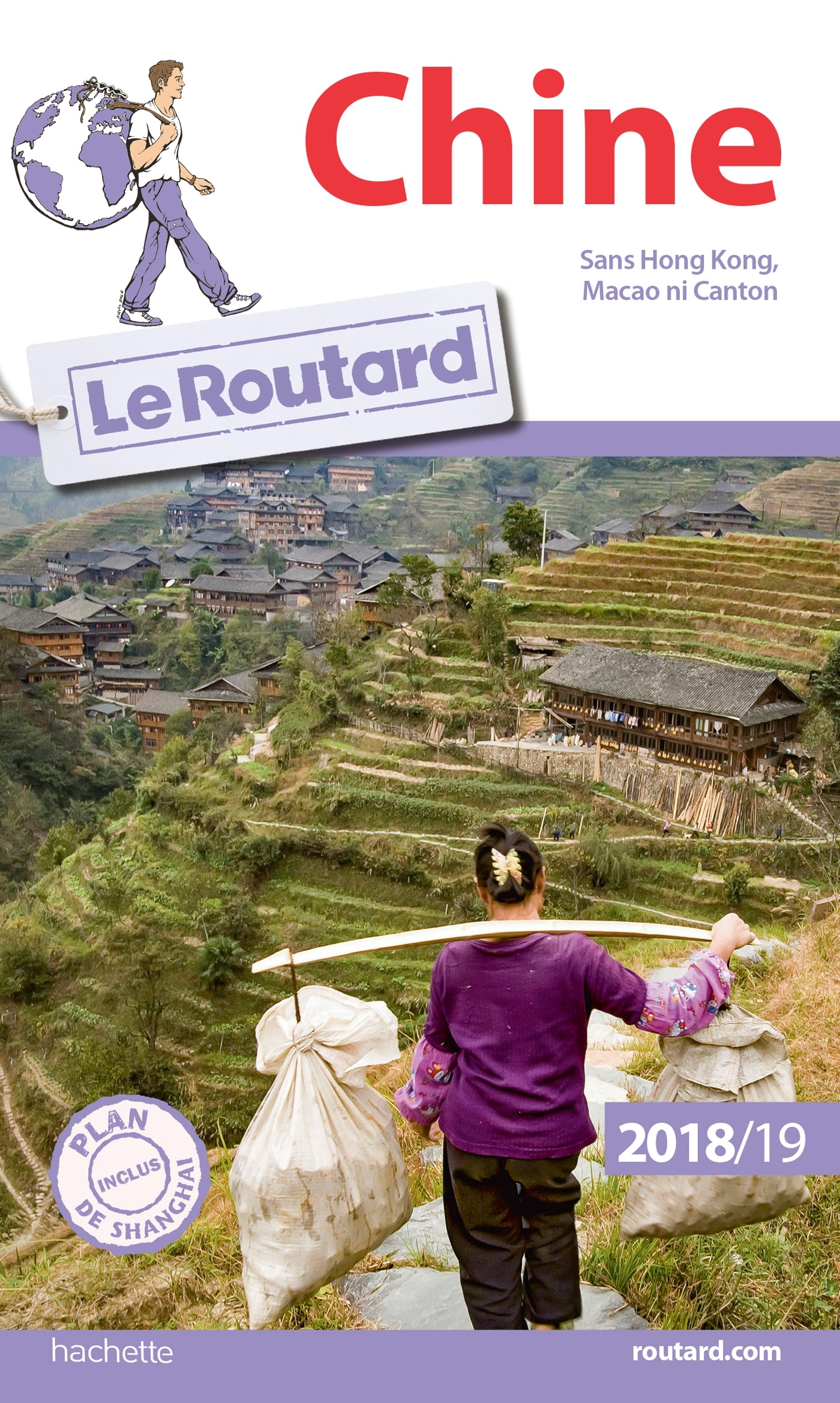 GUIDE DU ROUTARD CHINE 2018/19