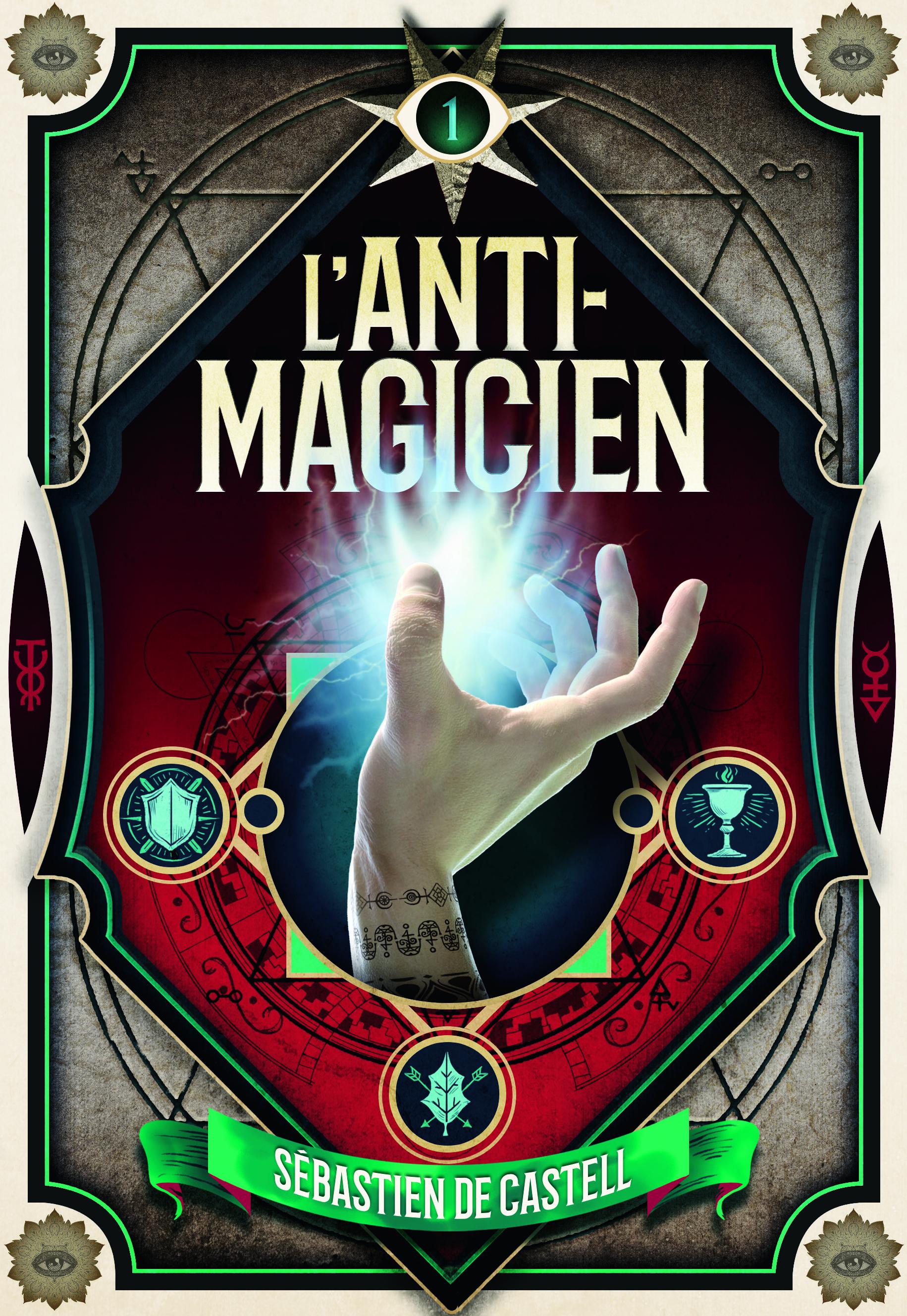 L'anti-magicien (Tome 1)