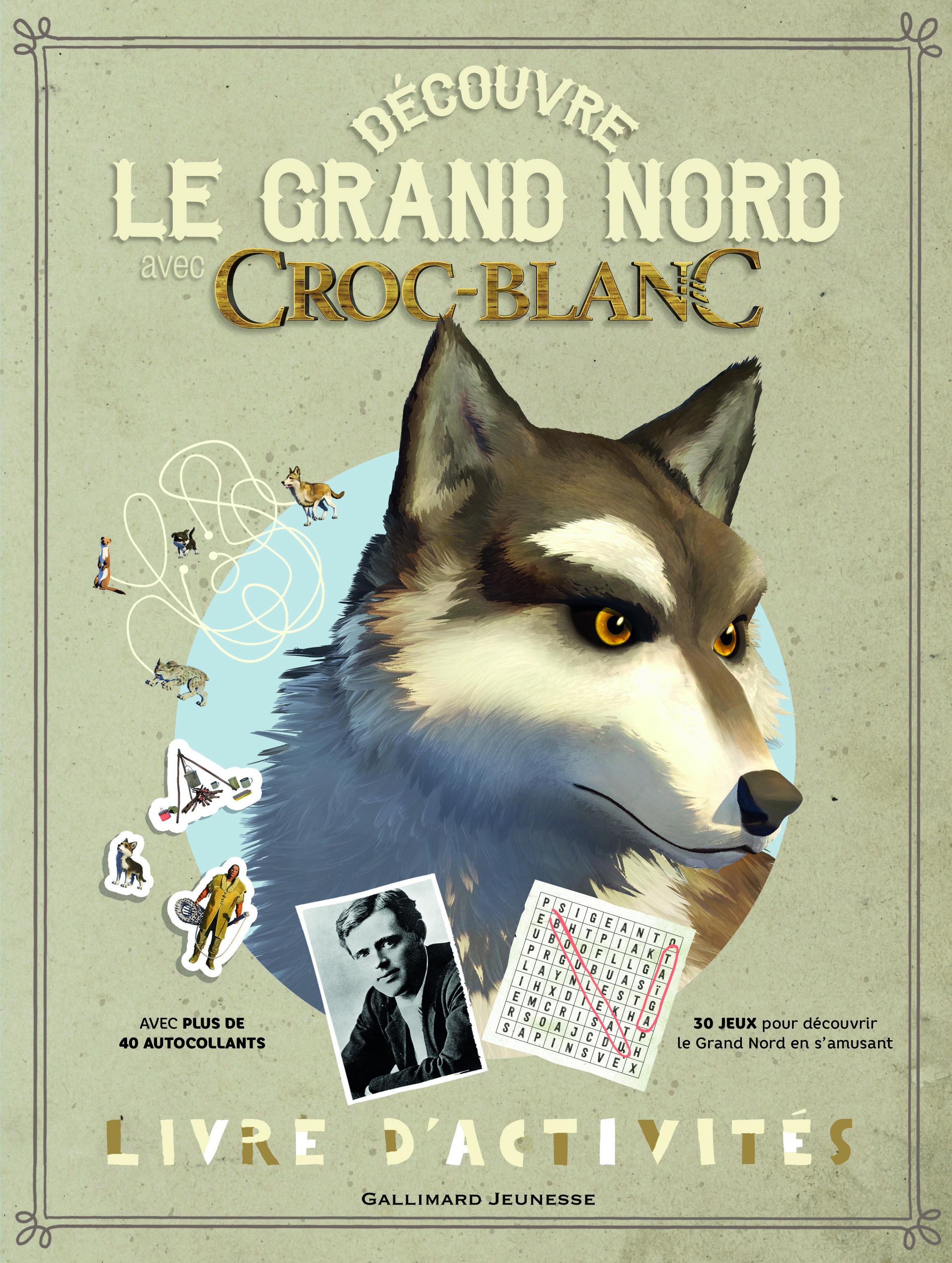 DECOUVRE LE GRAND NORD AVEC CROC-BLANC