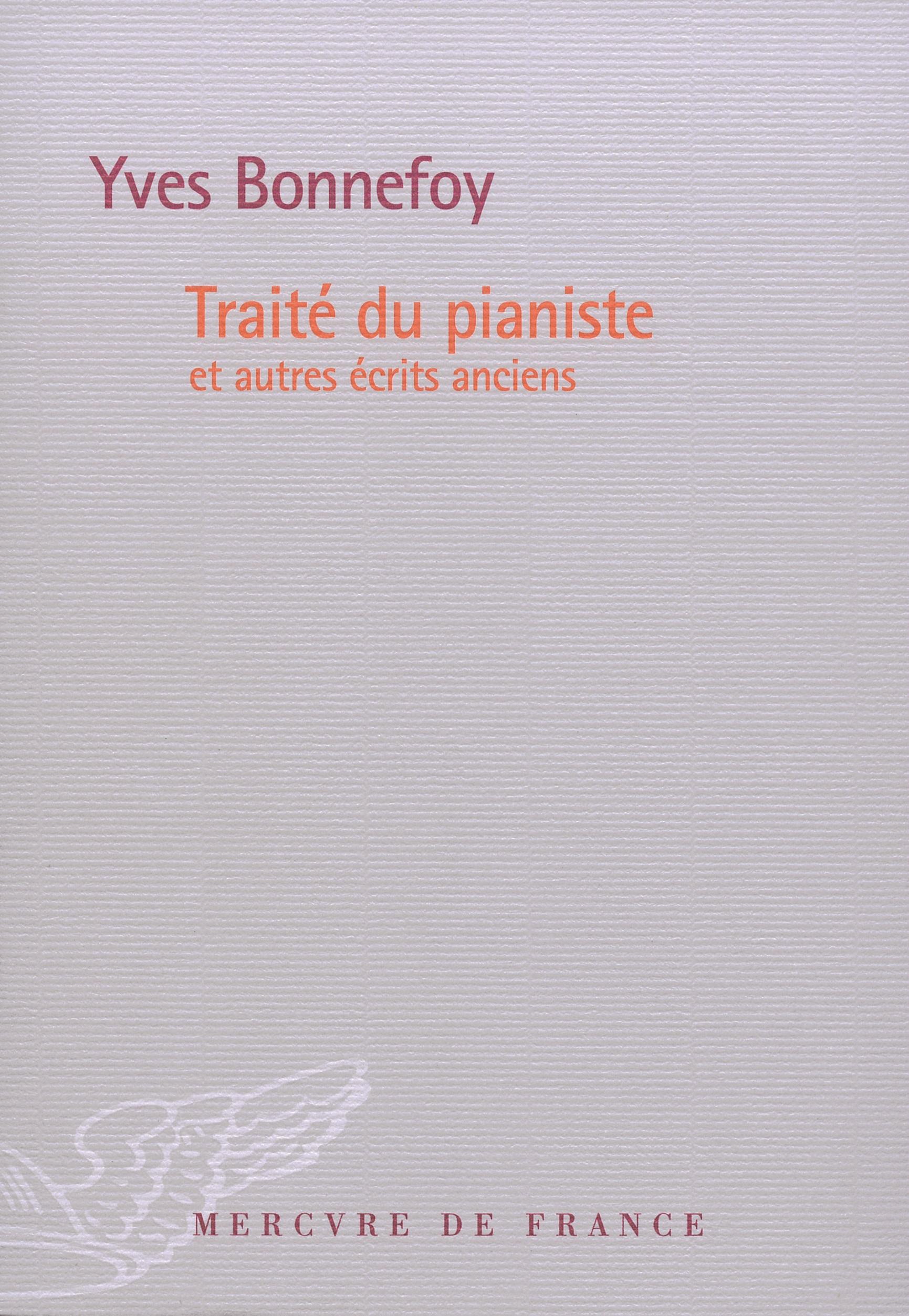 Traité du pianiste et autres écrits anciens