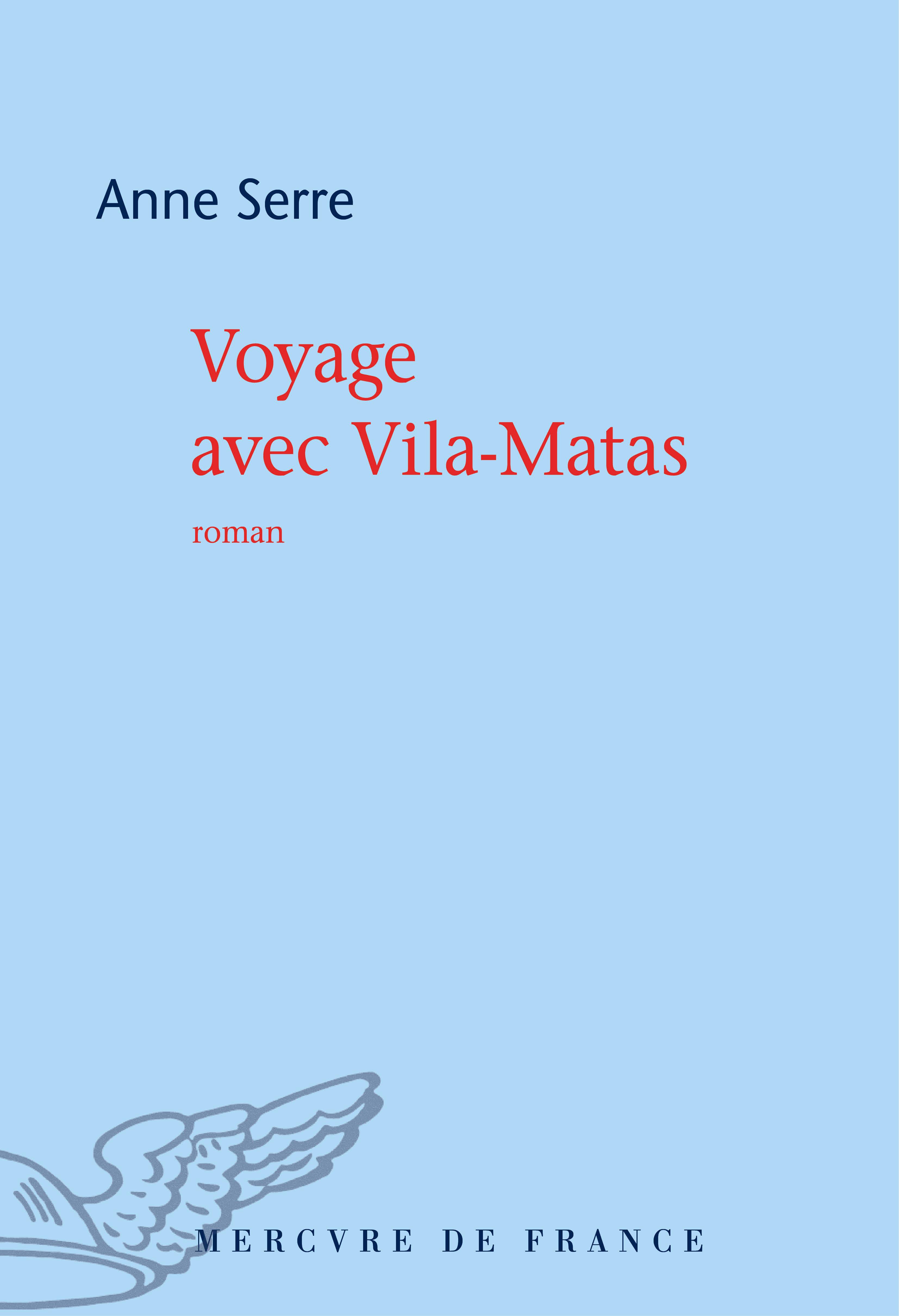 Voyage avec Vila-Matas