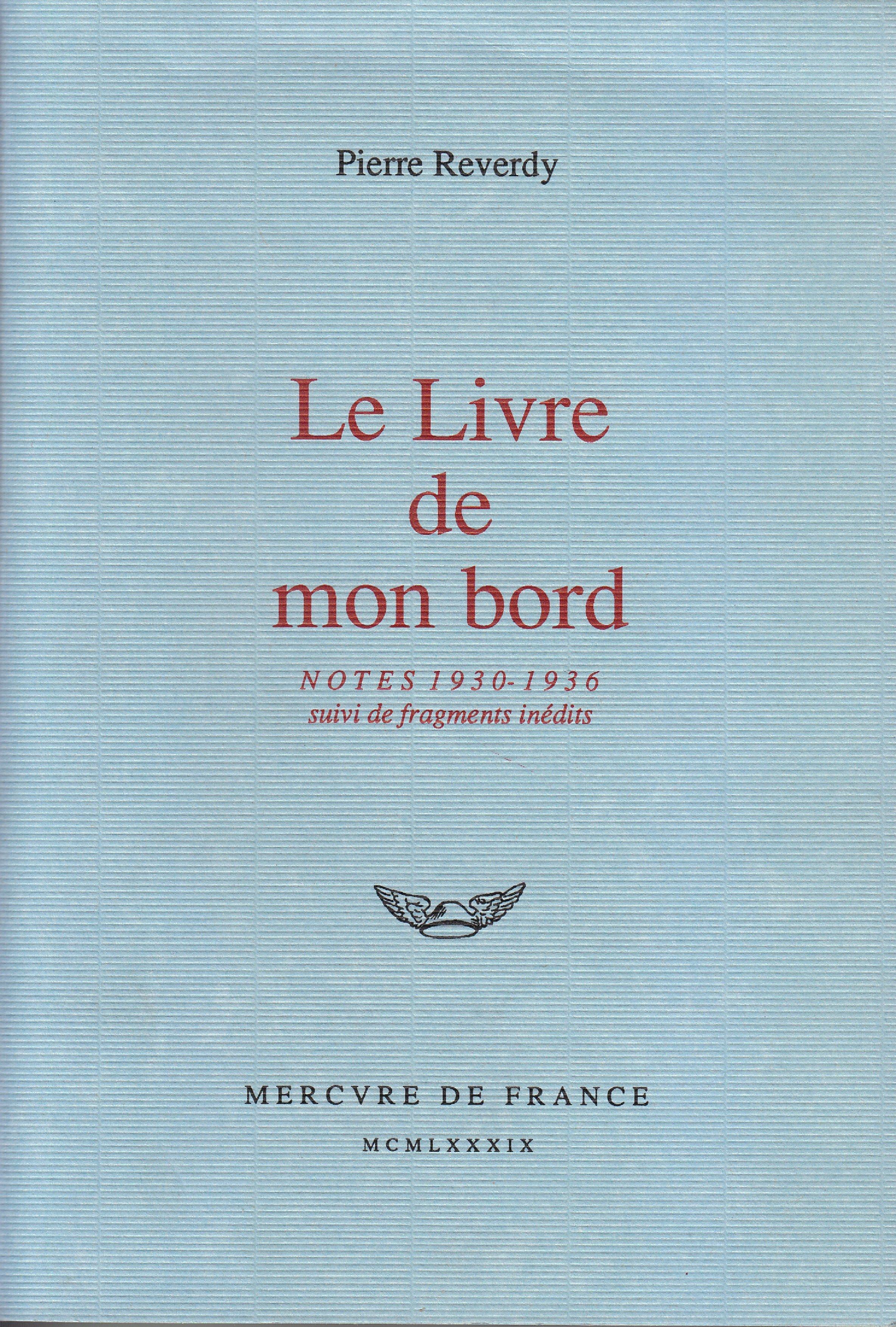 Le Livre de mon bord. Notes (1930-1936)