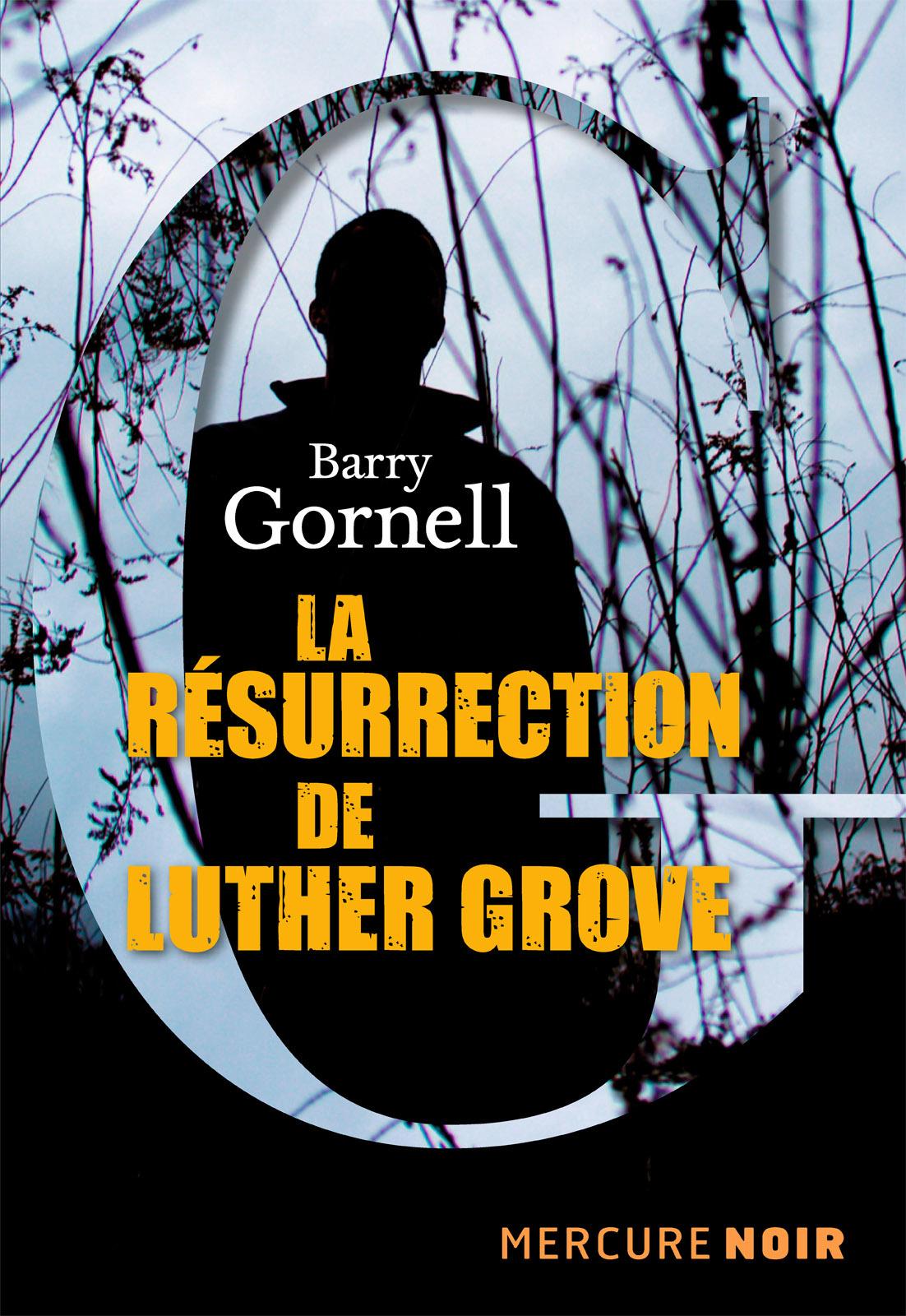 La résurrection de Luther Grove