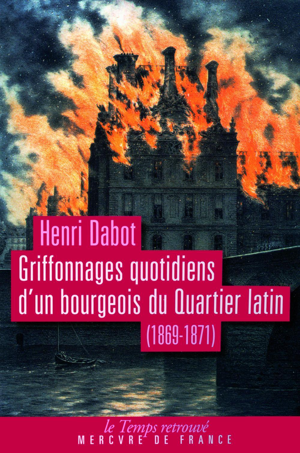 Griffonnages quotidiens d'un bourgeois du Quartier latin, (1869-1871)