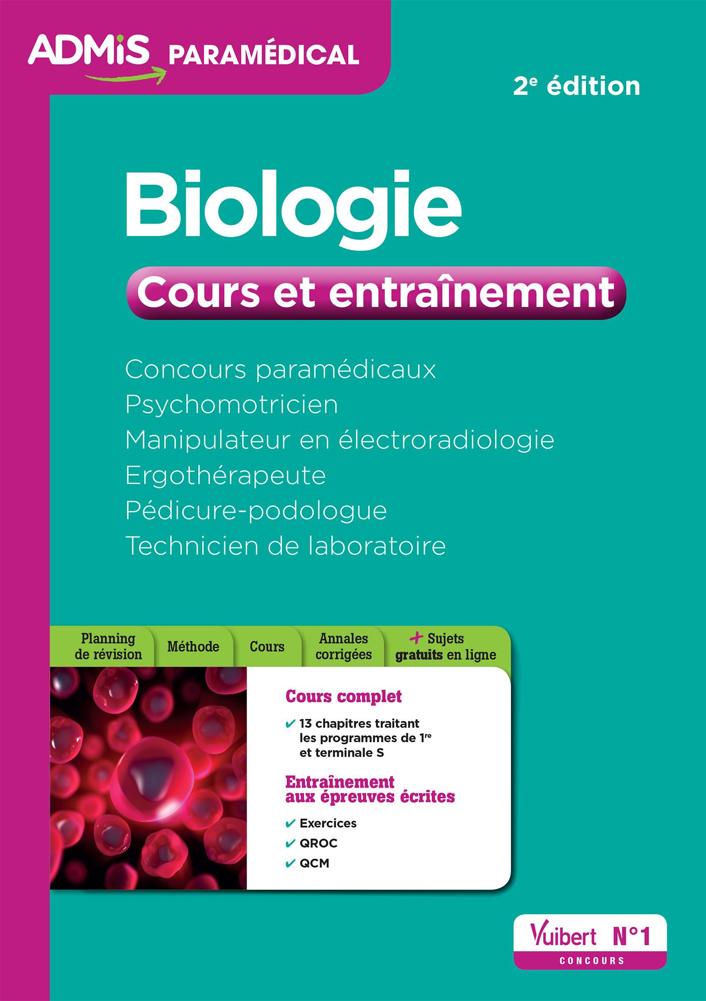CONCOURS PARAMEDICAUX BIOLOGIE COURS ET ENTRAINEMENT 2E EDT