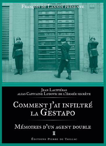 COMMENT J'AI INFILTRE LA GESTAPO