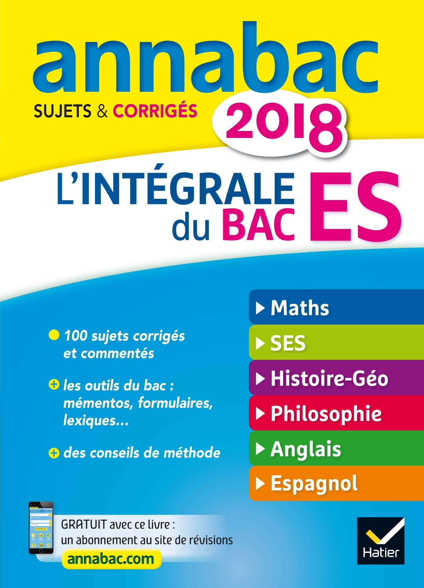 ANNALES ANNABAC 2018 L'INTEGRALE BAC ES