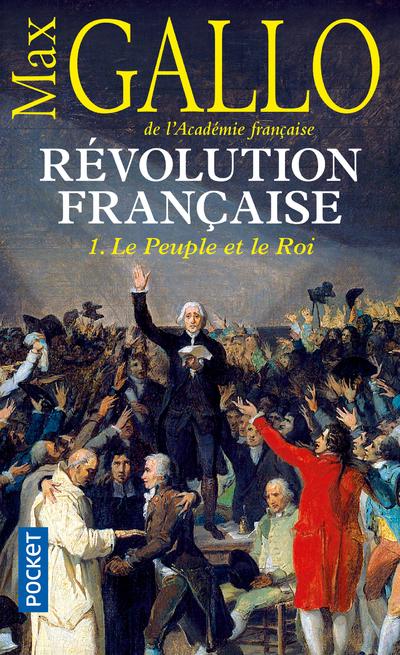 REVOLUTION FRANCAISE - TOME 1 LE PEUPLE ET LE ROI