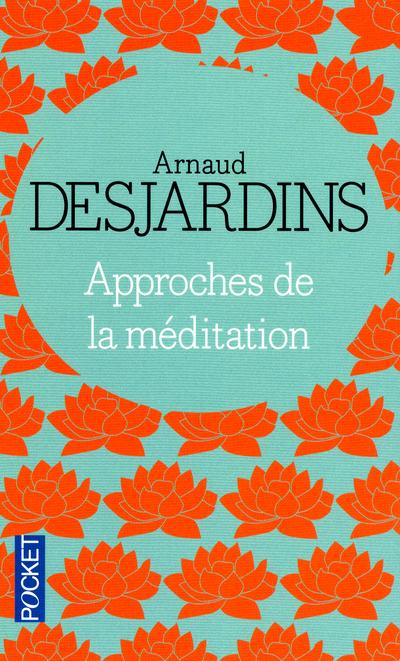 APPROCHES DE LA MEDITATION