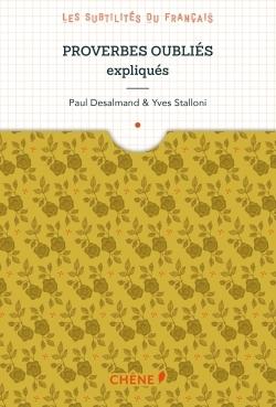 PROVERBES OUBLIES EXPLIQUES