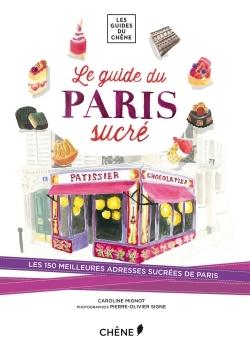 LE GUIDE DU PARIS SUCRE