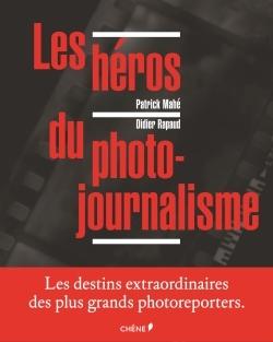 LES HEROS DU PHOTOJOURNALISME