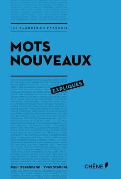 MOTS NOUVEAUX EXPLIQUES