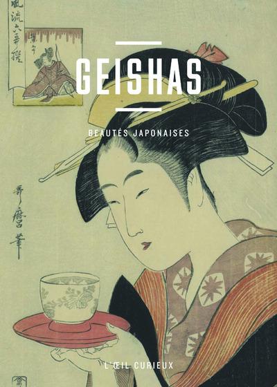 GEISHAS - BEAUTES JAPONAISE